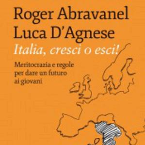ITALIA, O CRESCI O ESCI! UN SAGGIO MOLTO ATTUALE