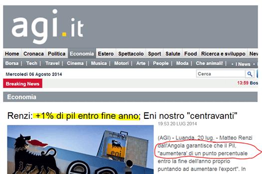 Ancora il 20 luglio il premier Matteo Renzi vedeva il Pil 2014 a +1%, poi la doccia fredda