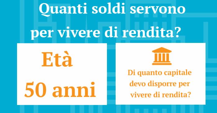 Vivere di rendita: calcola come farlo | Calcolatori giuseppeverdimaddaloni.it | giuseppeverdimaddaloni.it
