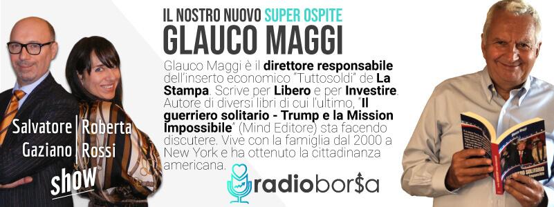 """Elezioni USA: """"Donald Trump non è il nuovo Mussolini e non è il male americano come raccontano i media"""" Glauco Maggi fa discutere su RadioBorsa"""