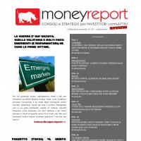 GLI ARTITOLI PIU' LETTI DEGLI ULTIMI 30 GIORNI. E' ONLINE MONEYREPORT REVIEW (in pdf) DI SETTEMBRE